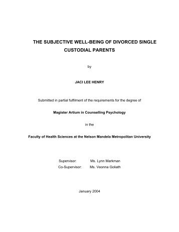 the subjective well-being of divorced single custodial parents