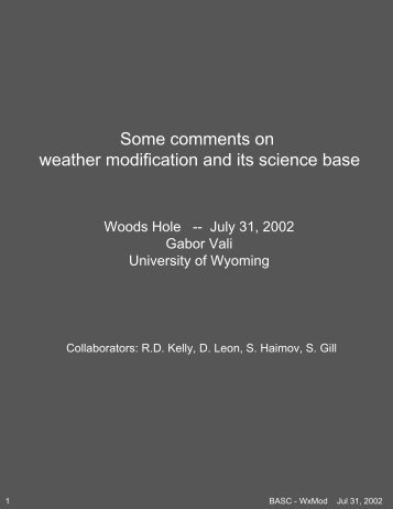 Some comments on weather modification and its science base