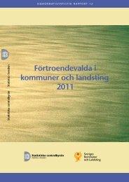 Förtroendevalda i 2011 kommuner och landsting (pdf) - Statistiska ...