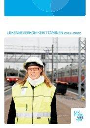 Liikenneverkon kehittäminen 2012-2022 (11Mt) - Liikennevirasto