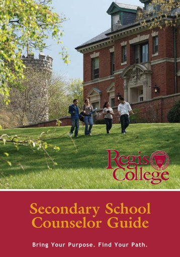 Secondary School Counselor Guide - Regis College