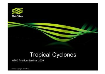 Tropical Cyclones - RTC, Regional Training Centre - Turkey
