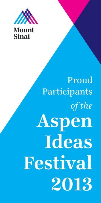 Aspen Ideas Festival 2013 - Mount Sinai Hospital