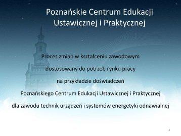 Poznańskie Centrum Edukacji Ustawicznej i Praktycznej uzyskało w ...