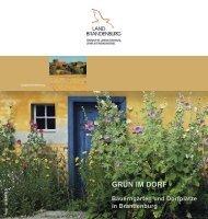GRÜN IM DORF Bauerngärten und Dorfplätze in Brandenburg