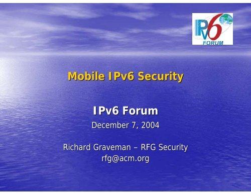 Mobile IPv6 Security IPv6 Forum