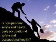Is occupational safety and health truly ... - IOSH conference