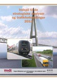Indspil til de strategiske analyser og trafikforhandlinger 2013