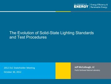 The Evolution of Solid-State Lighting Standards and Test - DLC ...