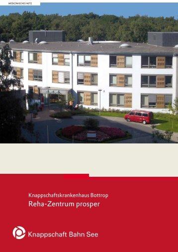 Reha-Zentrum prosper (PDF/351 KB) - Knappschaft-Bahn-See