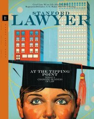 Issue 77 - Stanford Lawyer - Stanford University