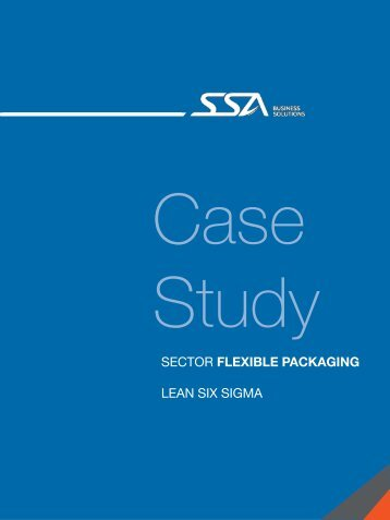 SECTOR FLEXIBLE PACKAGING LEAN SIX SIGMA - SSA Solutions