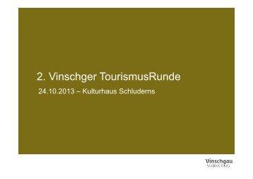 Präsentation von Kurt Sagmeister zur 2. Vinschger TourismusRunde