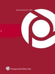 Geschäftsbericht 2005 (PDF/5 MB) - Knappschaft-Bahn-See