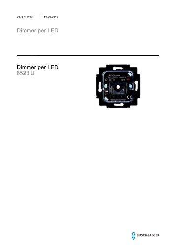 Dimmer per LED Dimmer per LED 6523 U - BUSCH-JAEGER Katalog