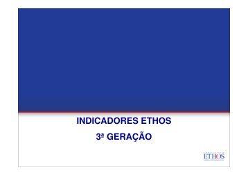 (Microsoft PowerPoint - Indicadores Ethos - 3\252 ... - Instituto Ethos