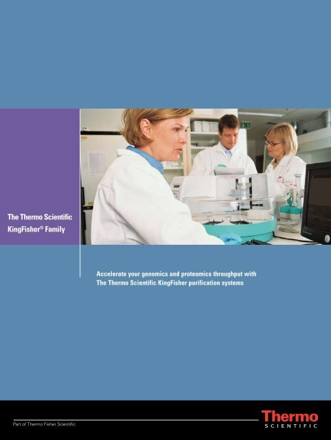 The Thermo Scientific KingFisher® Family