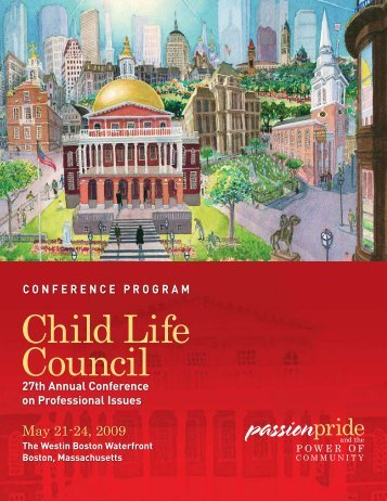 2009 Conference Program - Child Life Council