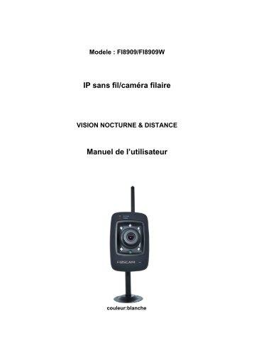 IP sans fil/caméra filaire Manuel de I'utilisateur