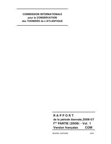 R A P P O R T Ière PARTIE (2006) - Vol. 1 Version française ... - Iccat