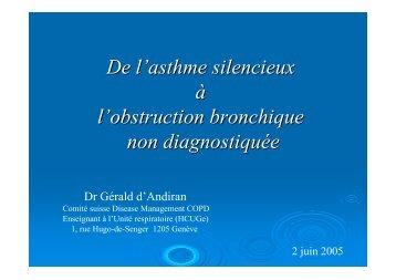 De l'asthme silencieux à l'obstruction bronchique non ... - CHUV