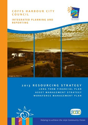 2013 resourcing strategy - Coffs Harbour City Council - NSW ...