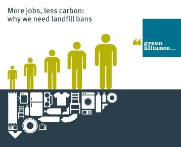 More jobs, less carbon_ why we need landfill bans_link