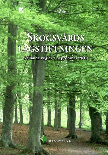 Skogsvårdslagens - Skogsstyrelsen