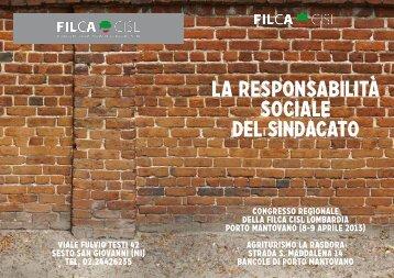 LA RESPONSABILITà SOCIALE DEL SINDACATO - Cisl Lombardia