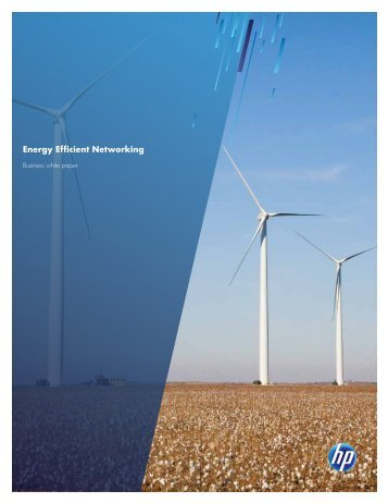 Energy Efficient Networking - Business whitepaper ... - HP Networking