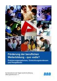 Förderung der beruflichen Weiterbildung – quo vadis?