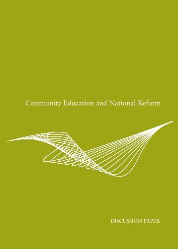 Community Education and National Reform - Australian Council for ...