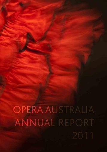 2011 Annual Report - Opera Australia