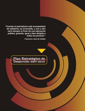 Plan Estratégico de Desarrollo 2007-2016 - Acreditación U.D.