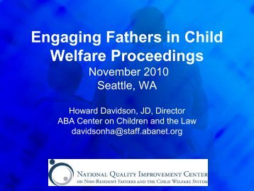 Engaging Fathers in Child Welfare Proceedings September 2010 ...
