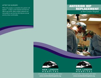 our brochure on Anterior Hip Replacement. - New London Hospital