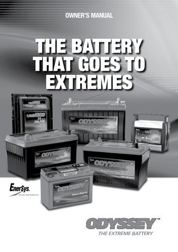 THE BATTERY THAT GOES TO EXTREMES - Odyssey Batteries