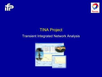 5.2 TINA Project, Transient Integrated Network Analysis