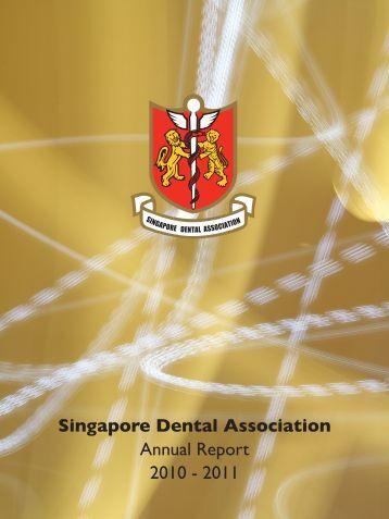 Singapore Dental Association Annual Report 2010 - 2011