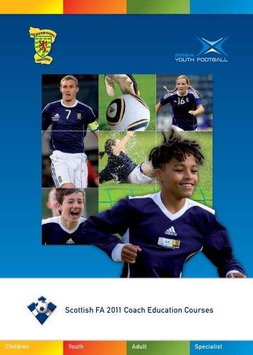 Scottish FA 2011 Coach Education Courses - Scottish Football ...