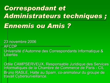 Correspondant et Administrateurs techniques ; Ennemis ou ... - L'Afcdp
