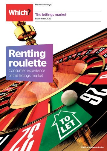 Renting roulette: Consumer experience of the lettings ... - Which.co.uk