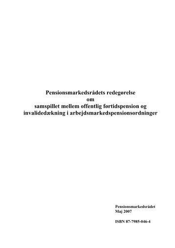 Pensionsmarkedsrådets redegørelse om samspillet ... - Finanstilsynet