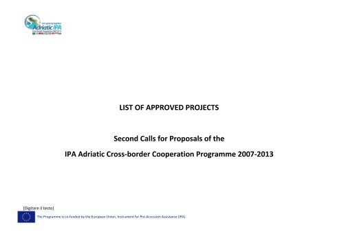 LIST OF APPROVED PROJECTS Second Calls for Proposals of the ...