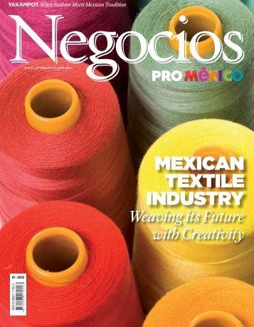 MEXICAN TEXTILE INDUSTRY - ProMéxico
