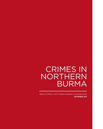 CRIMES IN NORTHERN BURMA - Burma Campaign UK