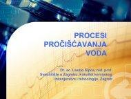 Procesi priciscavanja voda 2 i 3 godina 2013 - Fakultet kemijskog ...