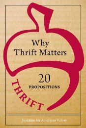Why Thrift Matters - Institute for American Values