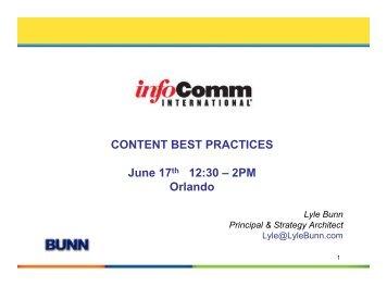 CONTENT BEST PRACTICES June 17th 12:30 – 2PM ... - Lyle Bunn