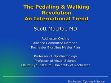 The Pedaling and Walking Revolution, An International Trend